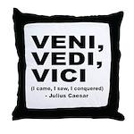 Veni Vedi Vici Caesar Quote Throw Pillow