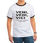 Veni Vedi Vici Caesar Quote (Front) Ringer T