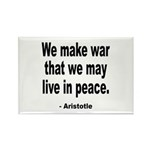 Make War to Live in Peace Quote Rectangle Magnet (