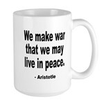 Make War to Live in Peace Quote Large Mug