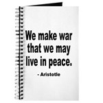 Make War to Live in Peace Quote Journal