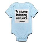 Make War to Live in Peace Quote Infant Creeper