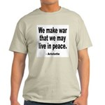 Make War to Live in Peace Quote Ash Grey T-Shirt