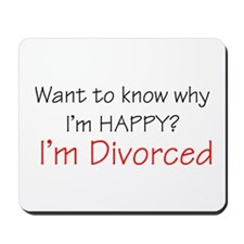Want to know why I'm Happy? I Mousepad