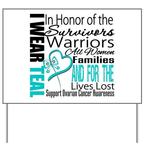 IWearTeal TributeRibbon Yard Sign