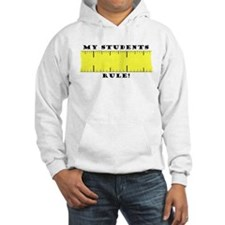 My Students Rule! Hoodie