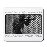 Hunting Terrorists Mousepad