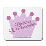 Birthday Princess Mousepad