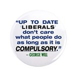 """3.5"""" George Will quote Button"""