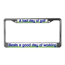 A bad day of golf.. License Plate Frame