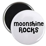 Moonshine Rocks Magnet
