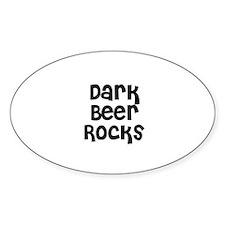 Dark Beer Rocks Oval Decal