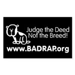 Judge the Deed Sticker
