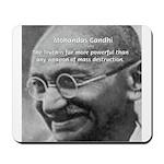 Power of Truth Gandhi Mousepad