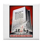 Books Are Weapons Poster Art Tile Coaster