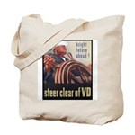 Steer Clear of VD Poster Art Tote Bag