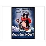 Don't Shiver Winter Poster Art Small Poster