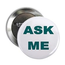 "Ask Me (a question) 2.25"" Button (10 pack)"