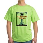 Big Guns Talk Poster (Front) Green T-Shirt
