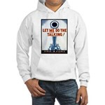 Big Guns Talk Poster Art Hooded Sweatshirt