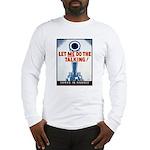 Big Guns Talk Poster (Front) Long Sleeve T-Shirt