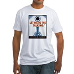 Big Guns Talk Poster (Front) Fitted T-Shirt