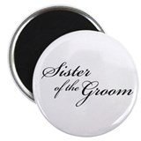 "Sister of the Groom (FF) 2.25"" Magnet (10 pack)"