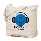 Trust Me, I'm a DJ Tote Bag