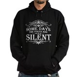 Voices Are Silent Hoodie