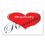 Hopelessly Romantic Rectangle Sticker