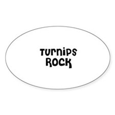 Turnips Rock Oval Decal