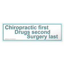 Chiropractic First Bumper Bumper Sticker