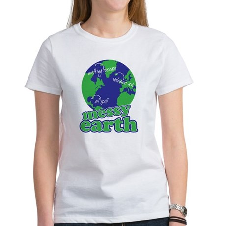 messy earth Women's T-Shirt