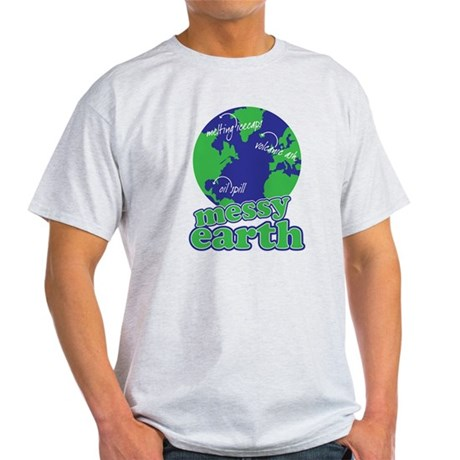 messy earth Light T-Shirt