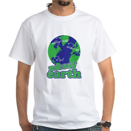messy earth White T-Shirt