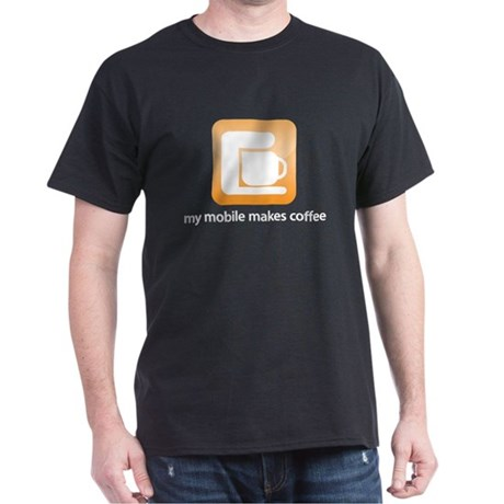 my mobile makes coffee Dark T-Shirt
