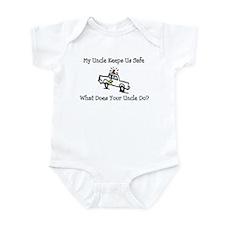 My Uncle Keeps Us Safe Infant Bodysuit