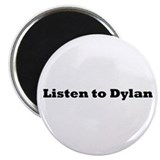 Unique Dylan Magnet