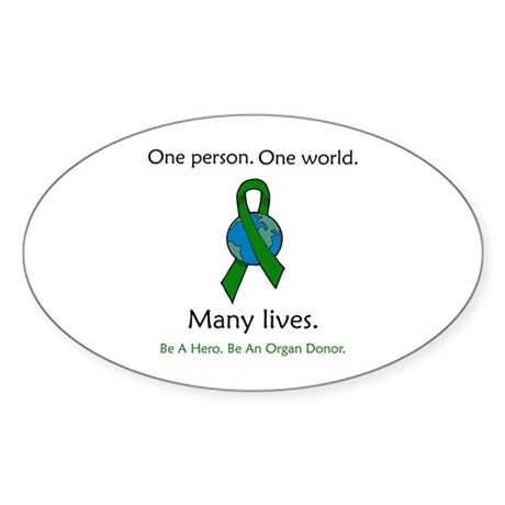 One Person. Many Lives. Oval Sticker