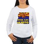Viva Los SB1070 Women's Long Sleeve T-Shirt