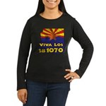 Viva Los SB1070 Women's Long Sleeve Dark T-Shirt