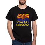 Viva Los SB1070 Dark T-Shirt