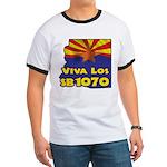 Viva Los SB1070 Ringer T