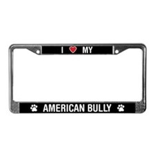 I Love My American Bully License Plate Frame