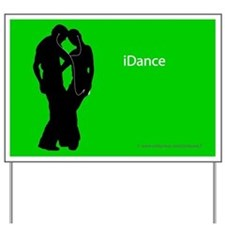 iDance Yard Sign