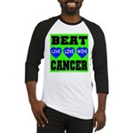 Beat Cancer! Live Love Win! Baseball Jersey