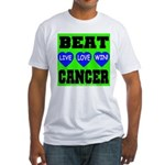 Beat Cancer! Live Love Win! Fitted T-Shirt