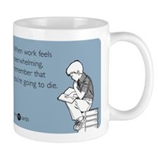 Work Feels Overwhelming Mug