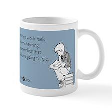 Work Feels Overwhelming Small Mugs
