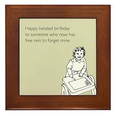 Happy Belated Birthday Framed Tile
